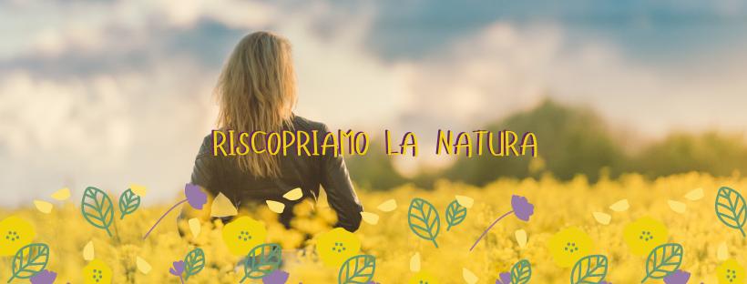 riscopriamo la natura